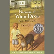 Because of Winn-Dixie (       UNABRIDGED) by Kate DiCamillo Narrated by Cherry Jones