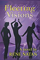 Fleeting Visions [Kindle Edition]