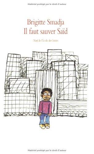 Il faut sauver Saïd, de Brigitte Smadja