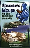 Adirondack Mouse and the Perilous Journey