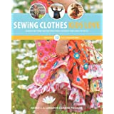 Sewing Clothes Kids Love: Sewing Patterns and Instructions for Boys' and Girls' Outfitspar Nancy Langdon