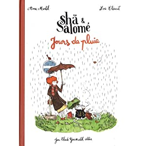 Shä & Salomé : Jours de pluie