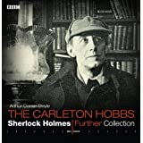 Sherlock Holmes Further Collection (BBC Audio)by Sir Arthur Conan, Sir...