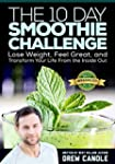 The 10-Day Smoothie Challenge: Lose W...