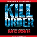 The Kill Order (       UNABRIDGED) by James Dashner Narrated by Mark Deakins