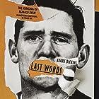 Last Words Hörbuch von Barry Dickins Gesprochen von: Barry Dickins