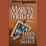 Listen to the Silence: Sharon McCone #21 (       UNABRIDGED) by Marcia Muller Narrated by Kathy Garver