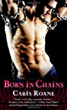 Born in Chains (Men in Chains)