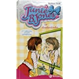 Junie B. Jones, la desdentada (Castellano - Bruño - Junie B. Jones)