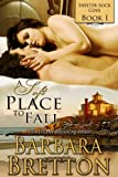 img - for A Soft Place to Fall (Shelter Rock Cove - Book #1) book / textbook / text book