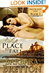 A Soft Place to Fall (Shelter Rock Co...