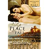 A Soft Place to Fall (Shelter Rock Cove - Book #1) ~ Barbara Bretton