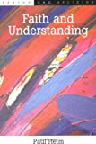 Faith and Understanding (0748609229) by Helm, Paul