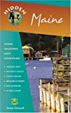 img - for Hidden Maine: Including Acadia National Park (Hidden Travel) book / textbook / text book