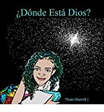 img - for [ DONDE ESTA DIOS?: WHERE IS GOD? (SPANISH) ] By Sherell J, Tha?'s ( Author) 2011 [ Paperback ] book / textbook / text book
