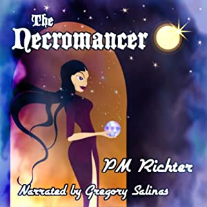 The Necromancer | [Pamela M. Richter]