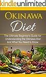 Okinawa Diet: The Ultimate Beginner's...