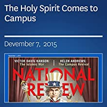 The Holy Spirit Comes to Campus (       UNABRIDGED) by Helen Andrews Narrated by Mark Ashby