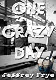img - for One Crazy Day book / textbook / text book
