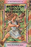 img - for Heroes in Greek Mythology (Mythology (Enslow)) book / textbook / text book