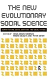 img - for New Evolutionary Social Science: Human Nature, Social Behavior, and Social Change by Heinz-Jurgen Niedenzu (2008-06-20) book / textbook / text book