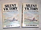 Silent Victory: The U.S. Submarine War Against Japan, Vols. 1 & 2