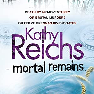 Mortal Remains | [Kathy Reichs]
