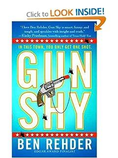 Gun Shy: A Blanco County, Texas, Novel (Blanco County Mysteries) Ben Rehder