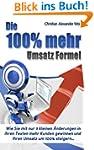 Die 100%-mehr-Umsatz-Formel