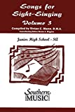 img - for Songs for Sight Singing - Volume 3: Junior High School Edition SSA Book book / textbook / text book