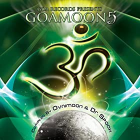 Goa Moon V.5 Special Edition with Progressive Goa Psytrance DJ Mixes by Ovnimoon & Dr. Spook