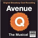 Avenue Q (2003 Original Broadway Cast) ~ Robert Lopez