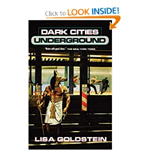 Dark Cities Underground by Lisa Goldstein