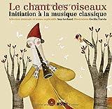 Chant-des-oiseaux-(Le)-:-initiation-à-la-musique-classique