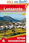 Rother Wanderf�hrer Lanzarote. 35 Tou...