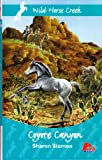 img - for Coyote Canyon (Wild Horse Creek) book / textbook / text book