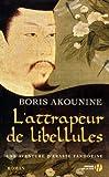 Une aventure d'Eraste Fandorine : attrapeur de libellules (L') : roman
