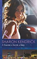 A Scandal, a Secret, a Baby (Mills & Boon Modern)