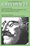 img - for The Middle Works of John Dewey, Volume 6: Journal Articles, Book Reviews, Miscellany in the 1910-1911 Period, and How We Think (Collected Works of John Dewey 1931 - 1932) book / textbook / text book
