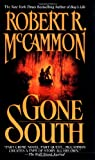 Gone South (0671743074) by McCammon
