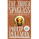 The Amber Spyglass: His Dark Materialsby Philip Pullman
