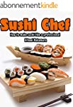 Sushi Chef : Guide to learn step by s...