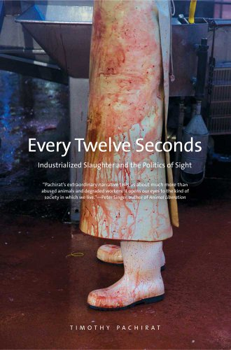 Every Twelve Seconds (Yale Agrarian Studies Series)
