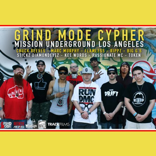 Grind Mode Cypher - Mission Underground Los Angeles