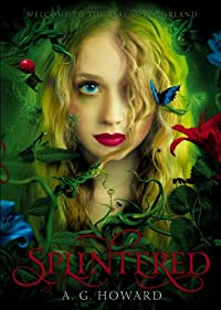 Splintered by A. G. Howard ebook deal