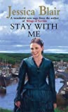 img - for Stay With Me by Jessica Blair (2010-05-06) book / textbook / text book