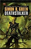 Deathstalker (Deathstalker #1) (0451454359) by Green, Simon R.