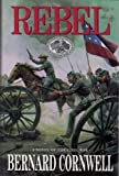 Rebel (0002237199) by Bernard Cornwell