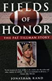 Fields of Honor: The Pat Tillman Story