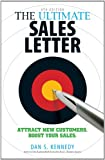 img - for The Ultimate Sales Letter: Attract New Customers. Boost your Sales. book / textbook / text book